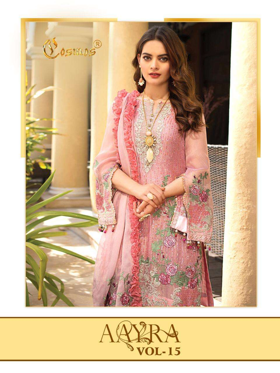 Cosmos Aayra Vol 15 Faux Georgette Net With Embroidery Work Pakistani Suits Collection