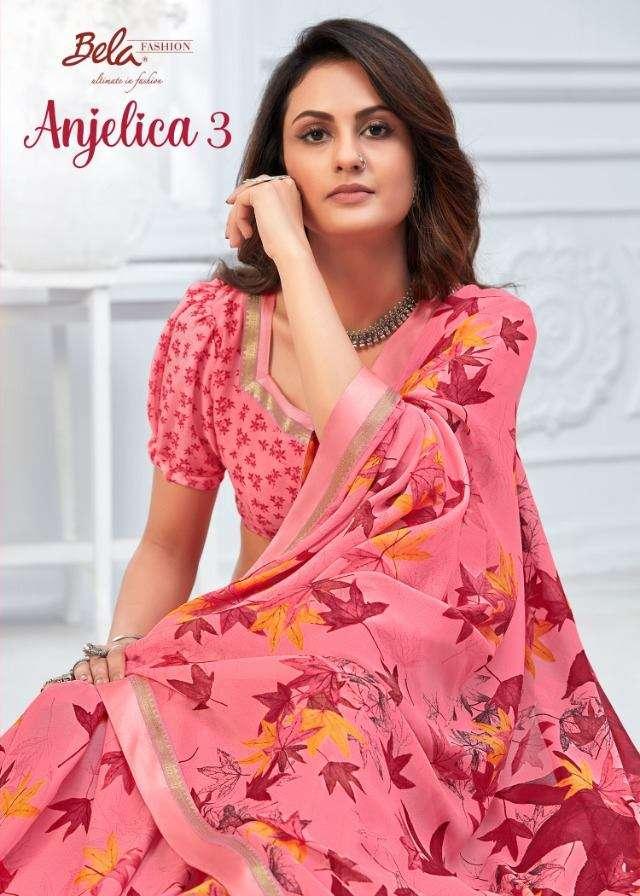 Bela Fashion Angelica Vol 3 Georgette Printed Regular wear Sarees Collection