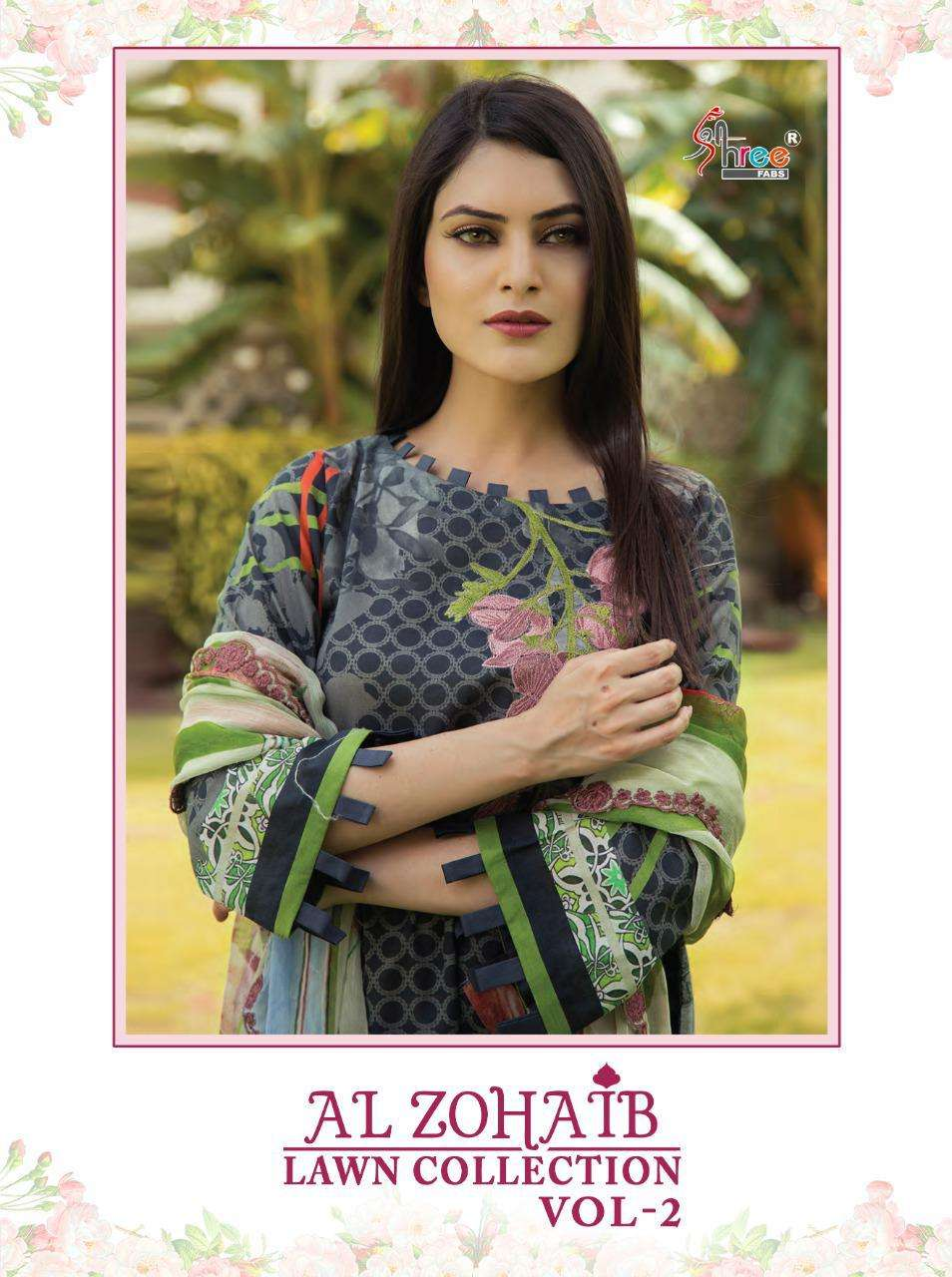 Shree Fab Al Zohaib Lawn Collection Vol 2 Pure Cotton print With embroidery Work Pakistani Suits Collection