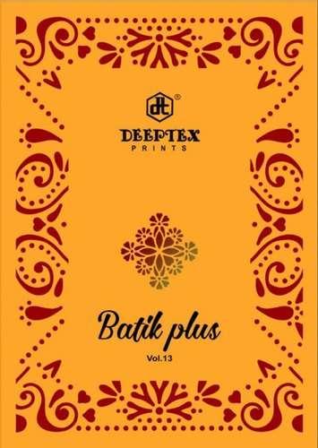DEEPTEX PRINTS BATIK PLUS VOL 13 COTTON PRINTED REGULAR WEAR DRESS MATERIAL COLLECTION