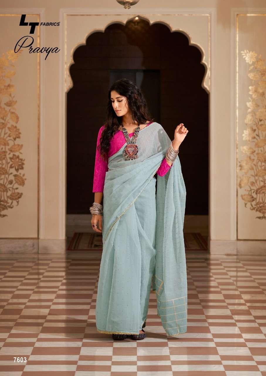 Lt Fabrics pravya Organza silk saree collection